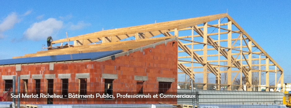 Bâtiments Publics et Professionnels - Sarl Merlot - Richelieu - France