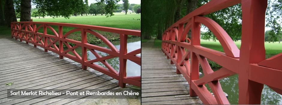 Pont et Rembardes en Chêne - Sarl Merlot - Richelieu