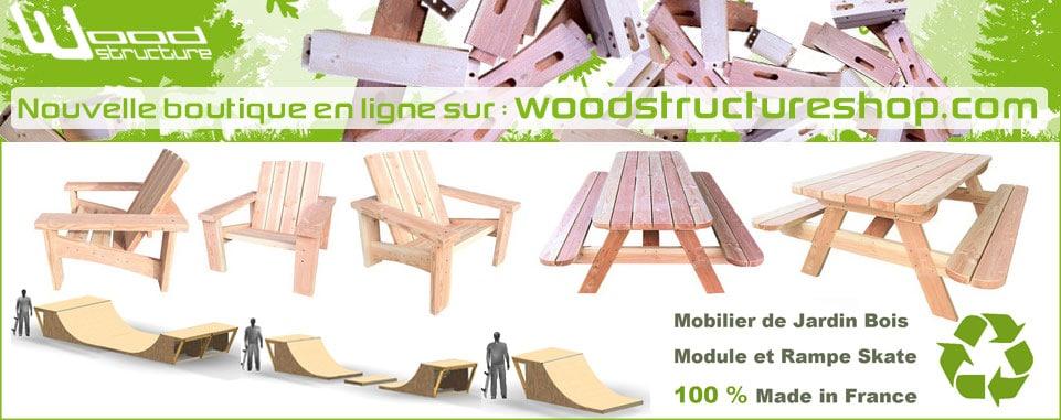 Pub Boutique en ligne - woodstructureshop.fr - Mobilier de jardin en bois - Module et rampe de skate - Wood Structure