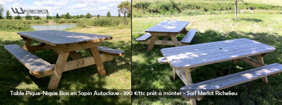 Table de Pique-nique Bois en Sapin Autoclave - Sarl Merlot - Richelieu - France
