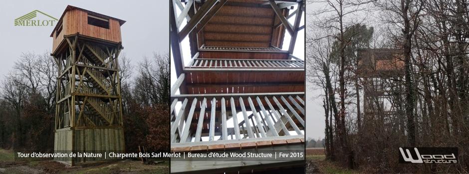 Tour pour observation de la nature | Charpente Bois Sarl Merlot | Bureau d'étude Wood Structure | Fev 2015